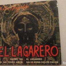 Discos de vinilo: ANTIGUO EP. KIKO ARGUELLO.EL LAGARERO.SALMO 126.SI NO TENGO AMOR.SALVE REINA CIELOS.PAX 1971 33 RPM. Lote 217842401