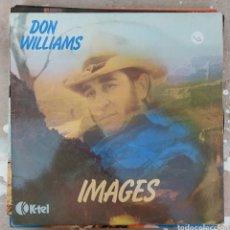 Discos de vinilo: LP DON WILLIAMS - IMAGES. Lote 217847226