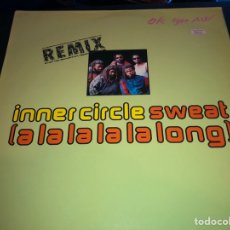Discos de vinilo: INNER CIRCLE - SWEAT (A LA LA LA LA LONG). Lote 217847561