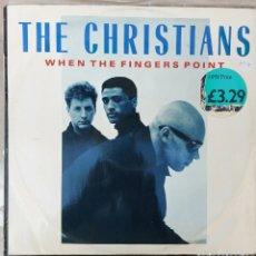 Discos de vinilo: MAXI SINGLE - THE CHRISTIANS - WHEN THE FINGERS POINT. Lote 217848596