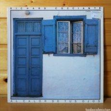 Discos de vinil: LP ALBUM , RICHARD COCCIANTE EN ESPAÑOL , AL CALOR DE TUS OJOS ,. Lote 217883592