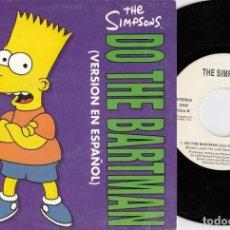 Discos de vinilo: THE SIMPSONS - DO THE BARTMAN - SINGLE DE VINILO CANTADO EN ESPAÑOL #. Lote 217893610
