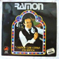 Discos de vinilo: RAMON L'HUMOR CLARO I CATALA D'EN RAMON, EM, 1979 , DISCO VINILO LP. Lote 217897948