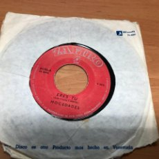 Discos de vinilo: SINGLE EDITADO EN VENEZUELA MOCEDADES /ERES TU/ RIN RON EDITADO POR ZAFIRO 1973. Lote 217904583