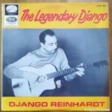 Discos de vinilo: DJANGO REINHARDT -THE LEGENDARY DJANGO -LP **RARA EDICION ESPAÑOLA**1965 JAZZ SWING. Lote 217921006