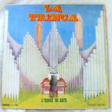 Discos de vinilo: LA TRINCA - L'ORGUE DE GATS, DISCO VINILO LP, EDIGSA, 1971. Lote 217926101