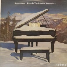 Discos de vinil: VINILO LP. SUPERTRAMP - EVEN IN THE QUIETEST MOMENTS... 33 RPM.. Lote 217927436