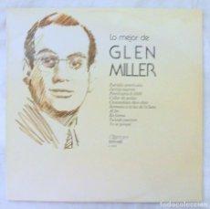 Discos de vinilo: FRED FOSTER Y ORQUESTA - LO MEJOR DE GLEN MILLER , DISCO VINILO LP, OLYMPO, 1976. Lote 217929050