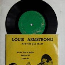 Discos de vinilo: EP LOUIS ARMSTRONG AN THE ALL STARS, MI CUBO TIENE UN AGUJERO, HERMANO BILL, CUARTO ROSA. Lote 217932292