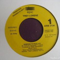 Discos de vinilo: TREY LORENZ - SOMEONE TO HOLD - SG EPIC PROMO 1992 - ELECTRONIA DISCO HOUSE 90'S HIP HOP GARAGE. Lote 217942817