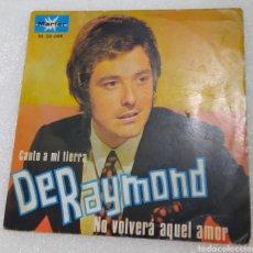 Discos de vinilo: DE RAYMOND - CANTO A MI TIERRA. Lote 217955620