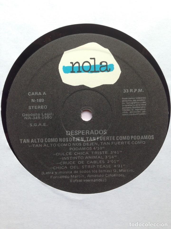 Discos de vinilo: Desperados - Tan alto como nos dejen, tan fuerte como podamos - LP Nola 1990. Edición española. - Foto 6 - 217958986