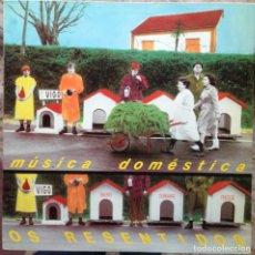 Discos de vinilo: OS RESENTIDOS - MÚSICA DOMÉSTICA. LP. GRABACIONES ACCIDENTALES. EDICIÓN ESPAÑOLA.. Lote 217959212