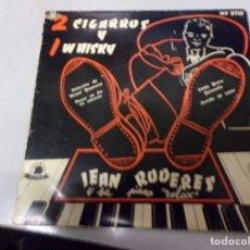 Discos de vinilo: JEAN RODERES - 2 CIGARROS 1 WHISKY. Lote 217975690