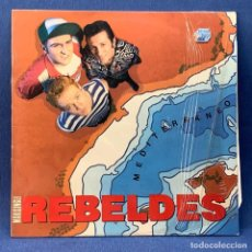 Discos de vinilo: MAXI SINGLE DE LOS REBELDES - MEDITERRANEO - ESPAÑA - 1988. Lote 217980777