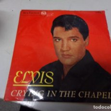 Discos de vinilo: ELVIS - CRYING IN THE CHAPEL. Lote 217987152