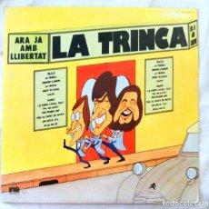 Discos de vinilo: LA TRINCA - ARA JA AMB LLIBERTAT, DISCO VINILO LP, ARIOLA , 1978. Lote 217988393
