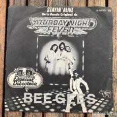 Discos de vinilo: BEE GEES, STAYIN ALIVE. SINGLE, BANDA SONORA ORIGINAL DE SATURDAY NIGHT FEVER. VER FOTOS.. Lote 217989733
