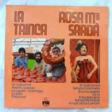 Discos de vinilo: LA TRINCA Y ROSA MARIA SARDÀ, DISCO VINILO LP, ARIOLA , 1979. Lote 217990493