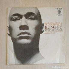 Discos de vinilo: B.S.O. KUNG-FU / TEMA DE CAINE / LOS ANTIGUOS GUERREROS - TEMA DEL CISNE (SINGLE 1974) COMO NUEVO. Lote 217991506