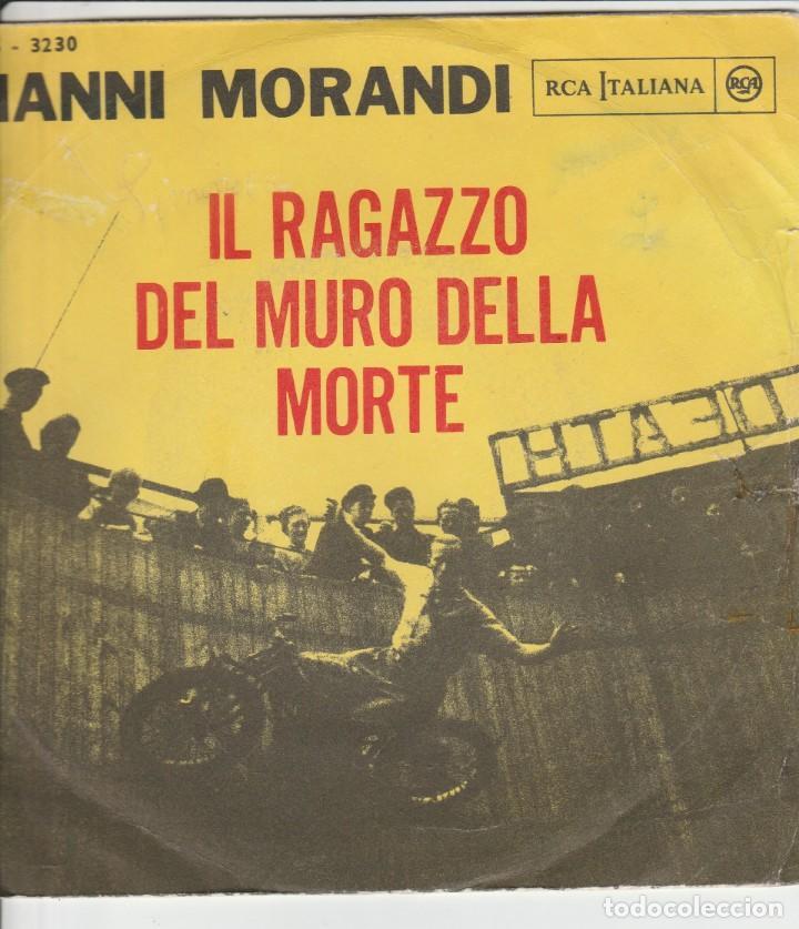 45 GIRI GIANNI MORANDI IL RAGAZZO DEL MURO DELLA MORET /LA MIA RAGAZZA ENNIO MORRICONE (Música - Discos - Singles Vinilo - Canción Francesa e Italiana)