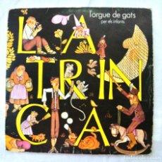 Discos de vinilo: LA TRINCA - L'ORGUE DE GATS PER ELS INFANTS , DISCO VINILO LP, EDIGSA 1971. Lote 217995670