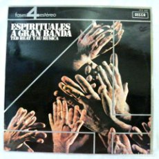 Discos de vinilo: TED HEAT Y SU MUSICA - ESPIRITUALES A GRAN BANDA, DISCO VINILO LP, DECCA, 1972 , MADE IN SPAIN. Lote 217997460