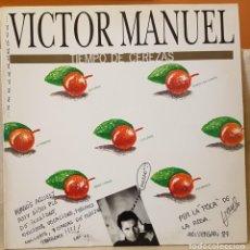 Discos de vinilo: VICTOR MANUEL - TIEMPO DE CEREZAS. Lote 218003095