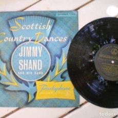 Discos de vinilo: SCOTTISH COUNTRY DANCES, JIMMY SHAND BAND. Lote 218003986
