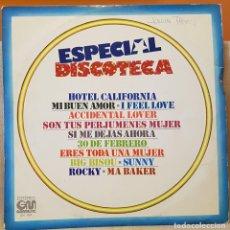 Discos de vinilo: ESPECIAL DISCOTECA - HOTEL CALIFORNIA - MI BUEN AMOR - I FEEL LOVE - ACCIDENTAL LOVER. Lote 218005468