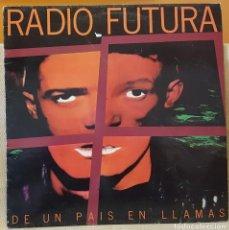 Discos de vinilo: RADIO FUTURA - DE UN PAIS EN LLAMAS. Lote 218005588