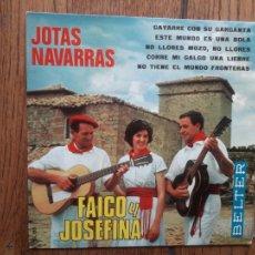 Discos de vinilo: FALCO Y JOSEFINA - JOTAS NAVARRAS - GAYARRE CON SU GARGANTA + 4. Lote 218008961