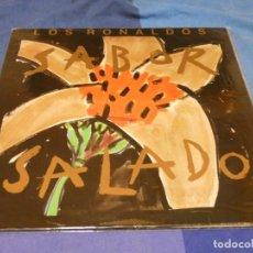 Discos de vinilo: EXPRO LP LOS RONALDOS SABOR SALADO MUY BUEN ESTADO GENERAL. Lote 218009717