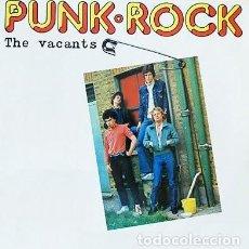 Discos de vinilo: THE VACANTS – PUNK.ROCK LP REISSUE. Lote 218019887