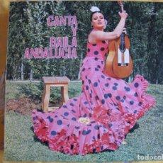 Disques de vinyle: LP - CANTA Y BAILA ANDALUCIA - VARIOS (VER FOTO ADJUNTA, SPAIN, COLUMBIA 1973). Lote 218027398