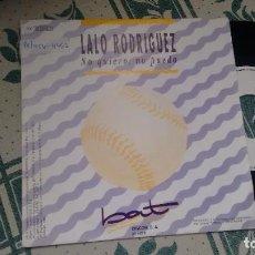 Discos de vinilo: SINGLE ( VINILO) -PROMOCION- DE LALO RODRIGUEZ AÑOS 90. Lote 218031855