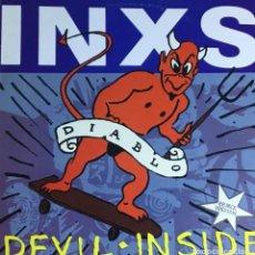 Discos de vinilo: INXS - DEVIL INSIDE. Lote 218034483
