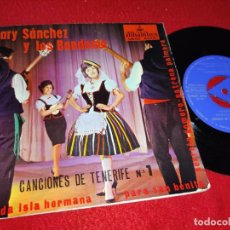 Discos de vinilo: MARY SANCHEZ Y LOS BANDAMA LINDA ISLA HERMANA/PARA SAN BENITO +2 EP 1964 ALHAMBRA CANARIAS. Lote 218036145