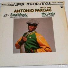 Dischi in vinile: ANTONIO FARGAS/HUGGY BEAR - SOUL MUSIC / MY LINDA - 1981. Lote 218046807