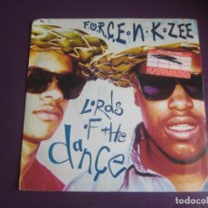 Discos de vinilo: F.O.R.C.E. -N- K.ZEE - LORDS OF THE DANCE - SG RONIN 1992 - RAGGA HIP HOP - VINILO SIN USO. Lote 218053032
