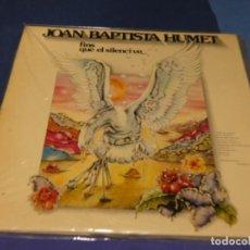 Discos de vinilo: EXPRO PRECIOSO EN MOVIEPLAY JOAN BAPTISTA HUMET FINS QUE EL SILENCI VE BUEN ESTADO 1979. Lote 218056617