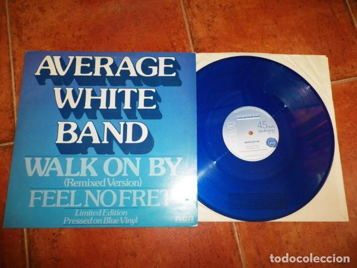 AVERAGE WHITE BAND WALK ON BY MAXI SINGLE VINILO COLOR AZUL DEL AÑO 1979 UK 2 TEMAS (Música - Discos de Vinilo - Maxi Singles - Pop - Rock Extranjero de los 70)
