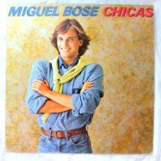 Discos de vinilo: MIGUEL BOSE - CHICAS, DISCO VINILO LP , CBS , 1979. Lote 218087017