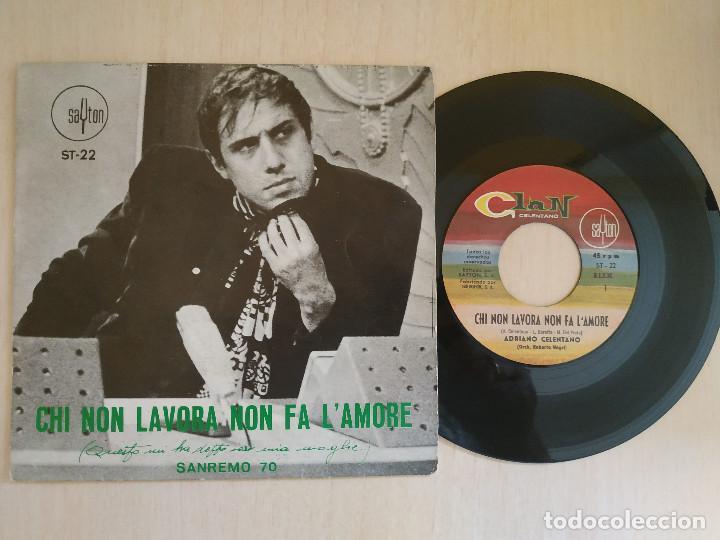 ADRIANO CELENTANO - CHI NON LAVORA NON FA L'AMORE +1 SINGLE 1970 SAYTON ST-22 SPAIN - EN BUEN ESTADO (Música - Discos - Singles Vinilo - Canción Francesa e Italiana)
