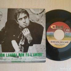 Discos de vinilo: ADRIANO CELENTANO - CHI NON LAVORA NON FA L'AMORE +1 SINGLE 1970 SAYTON ST-22 SPAIN - EN BUEN ESTADO. Lote 218088485