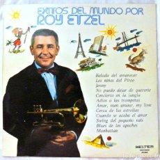 Discos de vinilo: ROY ETZEL - EXITOS DEL MUNDO, DISCO VINILO LP, BELTER , 1974. Lote 218106347