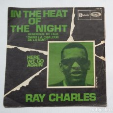 Discos de vinilo: RAY CHARLES IN THE HEAT OF THE NIGHT. SINGLE. TDKDS13. Lote 218118705