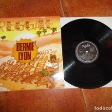 Discos de vinilo: BERNIE LYON REGGAE LP VINILO DEL AÑO 1980 ESPAÑA CONTIENE 7 TEMAS PORTADA UNICA PARA ESPAÑA. Lote 218120542