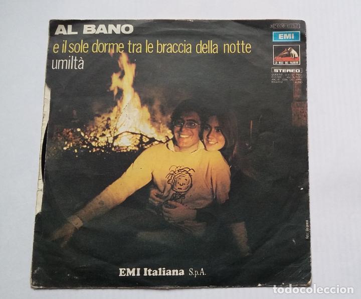 Discos de vinilo: ALBANO. AL BANO. E IL SOLE DORME TRA LE BRACCIA DELLA NOTTE. SINGLE. TDKDS13 - Foto 2 - 218127235