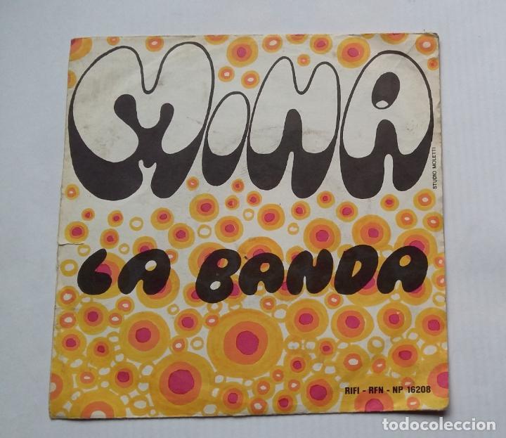 MINA - LA BANDA. SE C'E UNA COSA CHE MI FA IMPAZZIRE. SINGLE .TDKDS13 (Música - Discos - Singles Vinilo - Canción Francesa e Italiana)